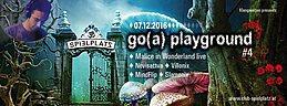 Party flyer: Go(a) playground pres.~ Malice in Wonderland live! 7 Dec '16, 22:00