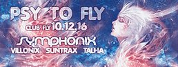 Party flyer: Psy To Fly - The End w/ Symphonix Live 10 Dec '16, 21:00