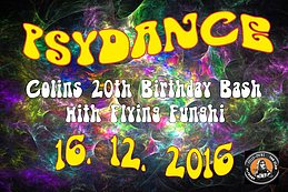 Party flyer: ॐ Psydance ॐ Colin's 20th Birthday Bash - with Flying Funghi 16 Dec '16, 22:00