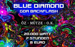 Party flyer: Blue Diamond - Goa Backflash - ÖZ / MÜTZE / O.K. 13 Jan '17, 01:00