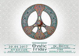Party flyer: Mystic Friday meets Dr. Motte - GIVE PEACE A DANCE 20 Jan '17, 23:00