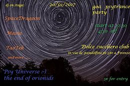 Party flyer: Psy universe :-(the end of orionids 20 Jan '17, 22:00