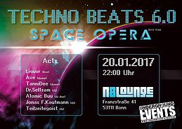 Party flyer: Techno Beats 6.0 -The Space Opera / 12H Rave 20 Jan '17, 22:00