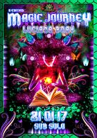 Party flyer: Magic Journey 21 Jan '17, 23:30