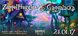 Party flyer: Zappelfraggles & Gaggalacka 21 Jan '17, 22:00