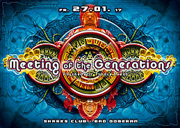 Party flyer: ॐ Meeting of the Generations ॐ ~ BOBBY ~ Live! 27 Jan '17, 22:00