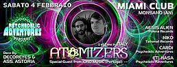 Party flyer: ॐ PSYCHEDELIC ADVENTURES ॐ presents 1st TIME in ITALY... ATOMIZERS 4 Feb '17, 23:00