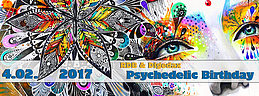 Party flyer: RDB & Digedax - Psychedelic Birthday 4 Feb '17, 22:00