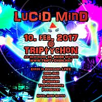 Party flyer: Lucid Mind 10 Feb '17, 23:00