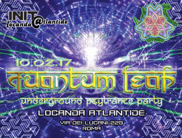 Party flyer: QuAnTuM•LeAp • Psy Trance Underground Party • ROMA 10 Feb '17, 22:00
