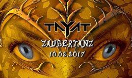 Party flyer: ॐ TAYAT ॐ present ॐ Zaubertanz ॐ 10 Feb '17, 22:00