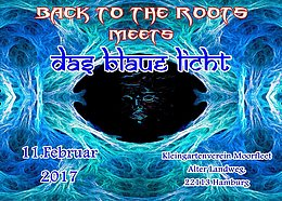 Party flyer: BACK to the ROOTS meets Das Blaue Licht 11 Feb '17, 22:00