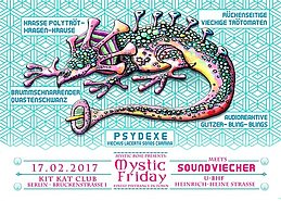 Party flyer: Mystic Friday meets Soundviecher 17 Feb '17, 23:00