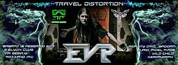 Party flyer: TRaVeL DiSToRTioN - E.V.P & REALITY GRID Live 18 Feb '17, 22:00