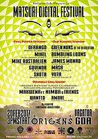 Party flyer: MATSURI DIGITAL Festival in GOA 20 Feb '17, 15:00