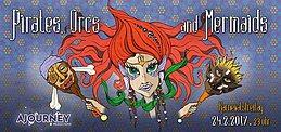 Party flyer: Pirates, Orcs & Mermaids (Karnevalsfreitag 2017) 24 Feb '17, 23:00
