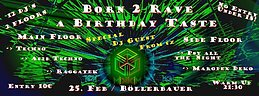 Party flyer: Born2Rave - a Birthday taste 25 Feb '17, 21:30