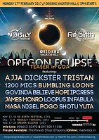 Party flyer: Oregon Eclipse 2017 Teaser in GOA 27 Feb '17, 15:00