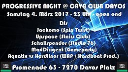 Party flyer: Progressiv Night@Cava Club Davos 4 Mar '17, 23:00