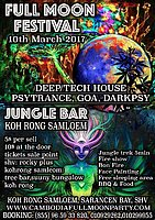 Party flyer: FULLMOON FESTIVAL KOHRONG SAMLOEM 10 Mar '17, 22:00
