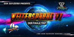 Party flyer: GOA Geflüster presents... WELTENSPRUNG VI - Der finale Trip! 11 Mar '17, 22:00