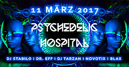 Party flyer: •♫•♬•Psychedelic Hospital •♬•♫• 11 Mar '17, 23:00