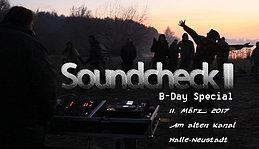 Party flyer: Soundcheck II - B-Day Special mit Gaia und Abshalom 11 Mar '17, 12:00