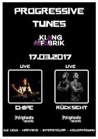 Party flyer: Progressive Tunes w/ Chipe & Rücksicht 17 Mar '17, 23:00