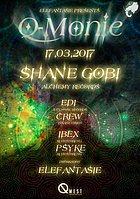 Party flyer: ..☫ Q-Monie with Shane Gobi ☫.. 17 Mar '17, 22:00