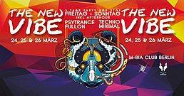 Party flyer: The New VIBE 3 Days Festival /with Digicult, Goa Jonas, Geko uvm. 24 Mar '17, 23:00