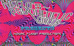 Party flyer: Nero's Psychedelic circus presents Kosmic Fusion 24 Mar '17, 22:00