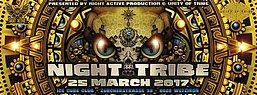 Party flyer: ☢ NIGHT TRIBE ☢ w/ Psykovsky, Ogoun, DarkWhisper, Megalopsy amm. 25 Mar '17, 21:00