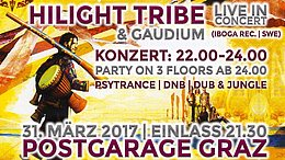 Party flyer: Hilight Tribe live in Concert | Graz 31 Mar '17, 21:30