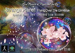 Party flyer: Strange Planet × Goamadness - Flying Over The Universe 31 Mar '17, 22:00