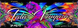 Party flyer: Tala Vinyasa VII 31 Mar '17, 23:00