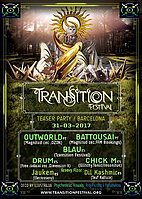 Party flyer: TRANSITION Festival TEASER party - Barcelona 31 Mar '17, 01:00