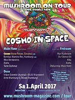 Party flyer: mushroom on tour feat. COSMO + many more on 2 floors :) 1 Apr '17, 23:00
