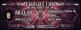 Party flyer: Evolution w/ NEELIX, Audiofisters, OKiN SHAH,.... 16 Apr '17, 23:00