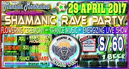 Party flyer: SHAMANIC RAVE PARTY 29 Apr '17, 19:00