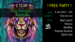 Party flyer: ✺ Free Party: 1 Jahr Psychedelic Animals ✺ 5 May '17, 22:00