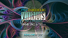 Party flyer: Psychedelic Virus 6 May '17, 22:00