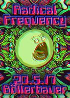 Party flyer: Radical Frequency @Böllerbauer 20 May '17, 22:00