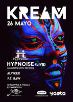 Party flyer: KREAM 26 Mayo ✬ Hypnoise (LIVE) 26 May '17, 23:55