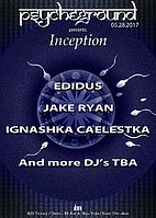 Party flyer: Psycheground presents: Inception, a debut night 28 May '17, 23:00