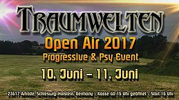 Party flyer: TRAUMWELTEN - OPEN AIR 01. - 23617plz 10 Jun '17, 15:00