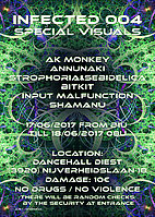 Party flyer: Infected 004 17 Jun '17, 21:00