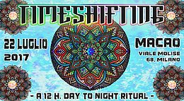 Party flyer: Timeshifting - A 12h Day to Night ritual 22 Jul '17, 17:00