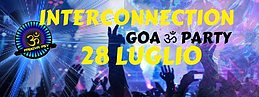 Party flyer: Interconnection Goa Party 2 28 Jul '17, 22:00