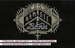 Party flyer: Namaste Bitches 28 Jul '17, 23:30