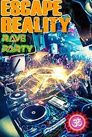 Party flyer: ESCAPE REALITY 25 Aug '17, 20:00